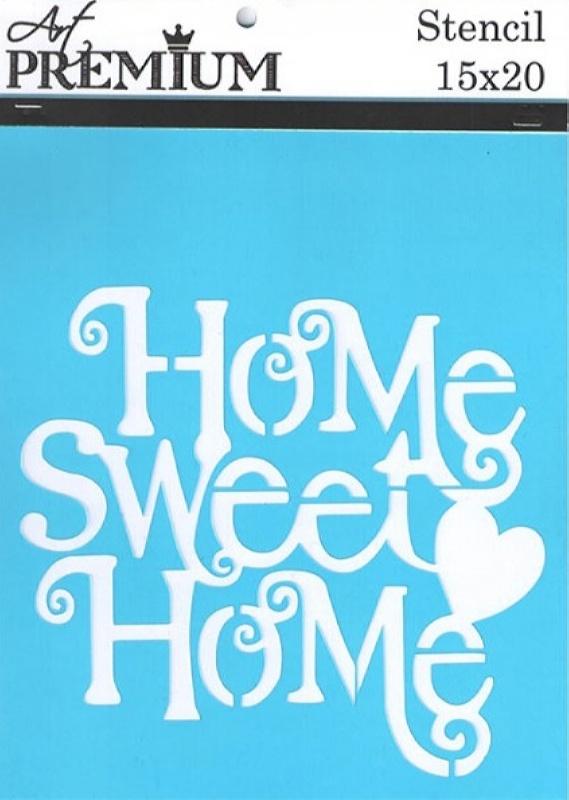 Στένσιλ Art Premium 2900626 - 15x20cm - Home Sweet Home